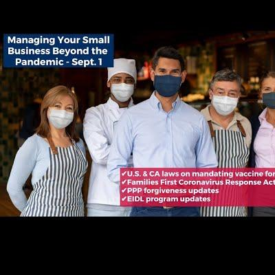 Managing Your Small Business Beyond the Pandemic with guest John McFarland - 9/1/2021